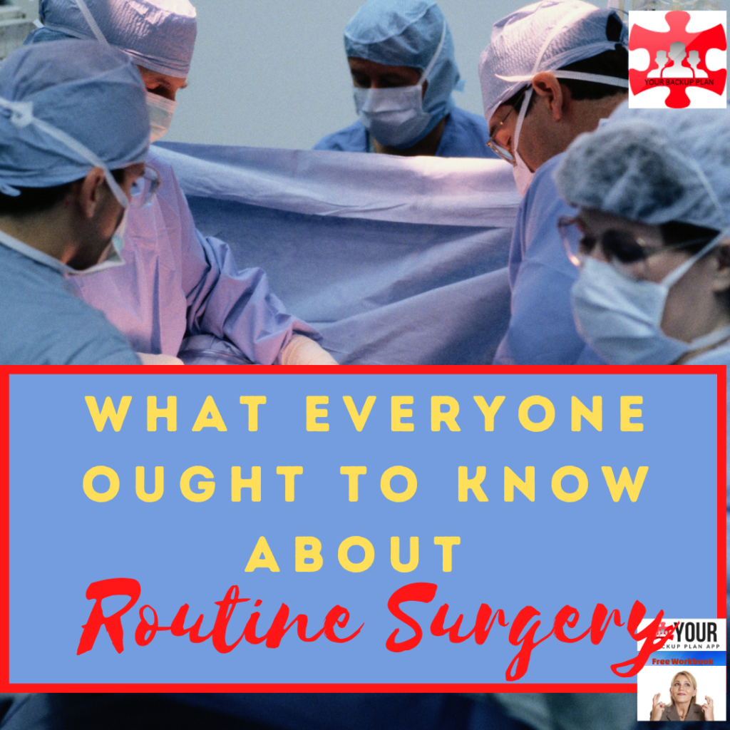 Routine surgery