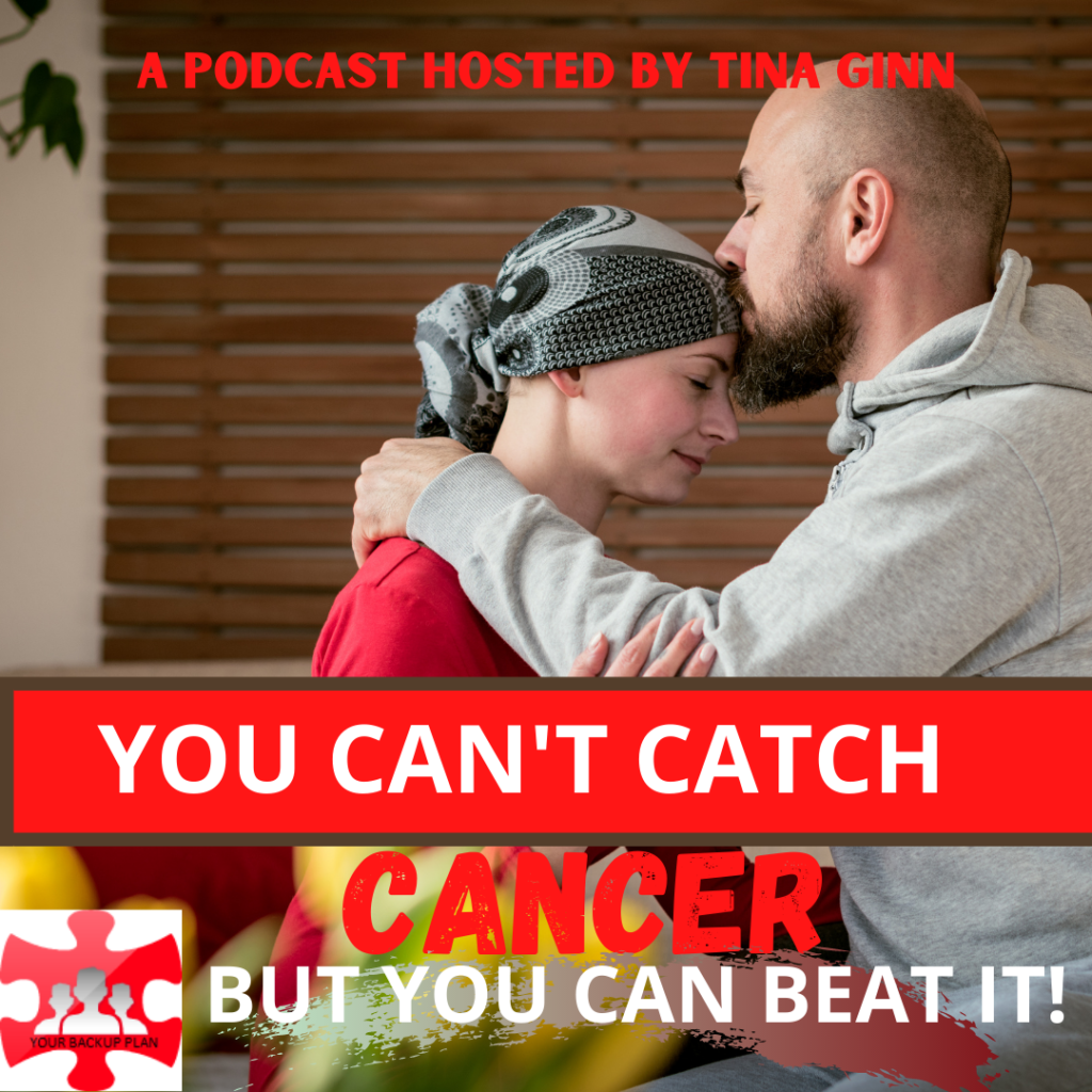 You can't catch Cancer, but you Can Beat it!