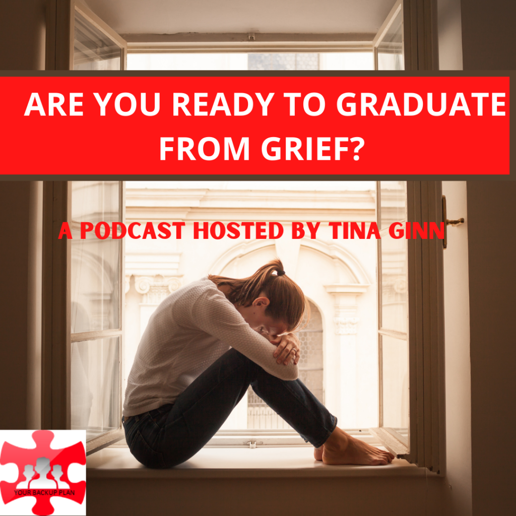 Are you ready to graduate from grief?