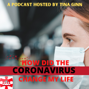 How did the Pandemic change my Life?
