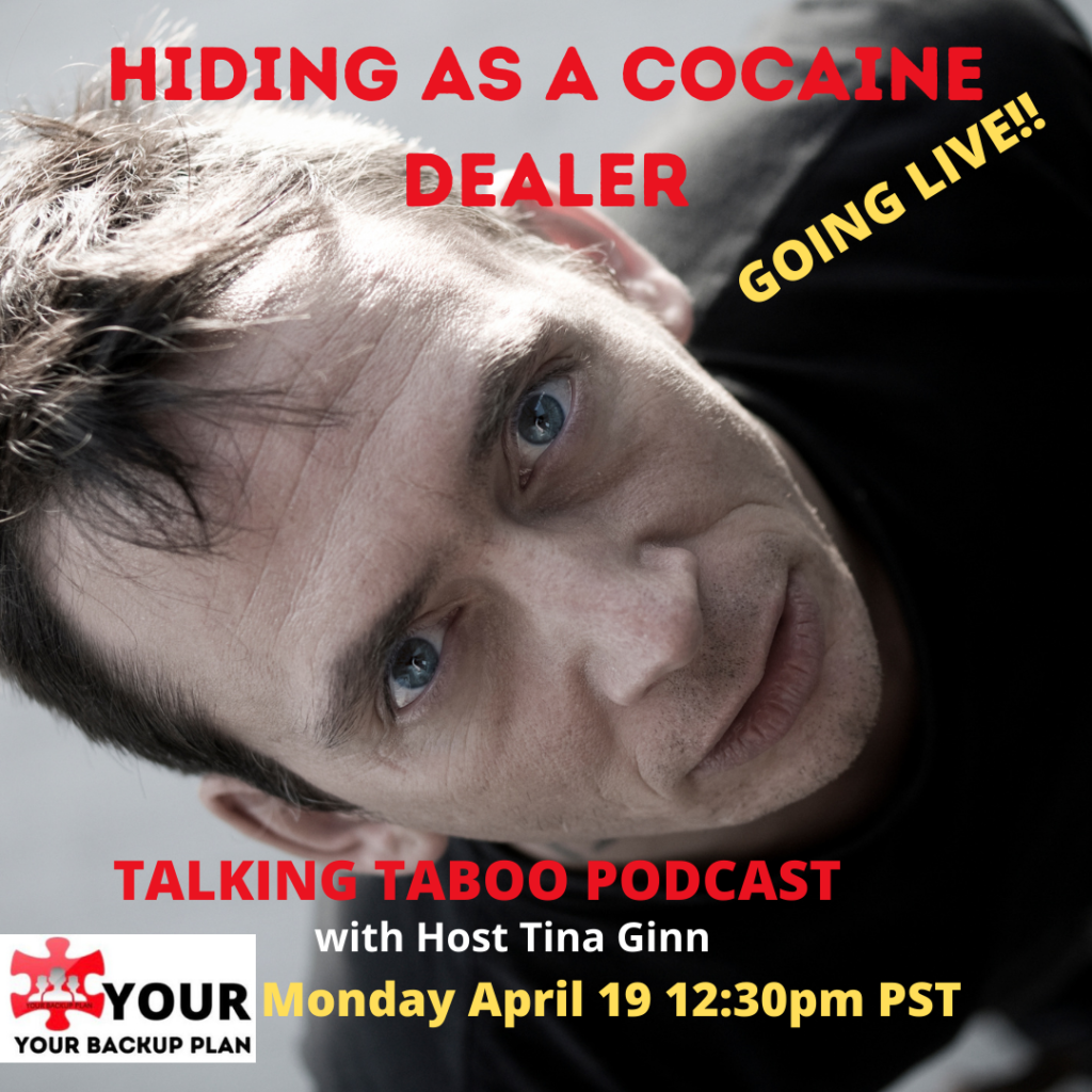 Hiding as a cocaine dealer