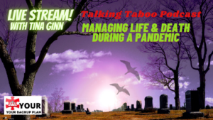 Managing Life & Death during a Pandemic