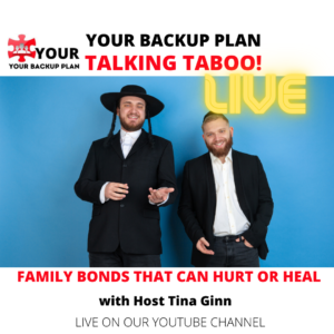 YOUR BACKUP PLAN APP WITH TALKING TABOO WITH TINA